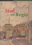 Collenteur, Geurt, Duijvendak, Maarten, Paping, Richard, Vries, Hanneke de - Groninger historische reeks nr 40: Stad en Regio