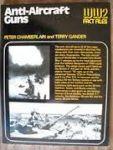 Chamberlain, P; Gander, T. - Anti-aircraft guns