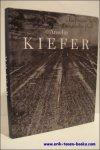 Pierre Peju. - Anselm Kiefer, Unfruchtbare Landschaften ,  Works from the 60's.