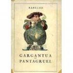 Rabelais François - Les Oeuvres De Maitre Francoys Rabelais, Gargantua Et Pantagruel