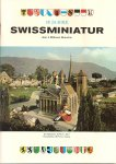 Redactie. - 1969. 10 Jahre Swissminiatur.