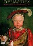 HEARN, KAREN (EDITOR), - Dynasties : painting in Tudor and Jacobean England, 1530-1630