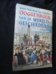 Mak, Geert en Rene Stipriaan - Ooggetuigen van de Wereldgeschiedenis - in meer dan 100 reportages