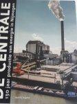 VERHOEVEN, Clemens - De Centrale. 130 jaar productie van elektriciteit in Nijmegen