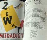 Duis, Leonie; Henk Oosterling et al - De wereld moe(s)t [moet] [moest] anders Grafisch ontwerpen en idealisme = The world must change Graphic design and idealism