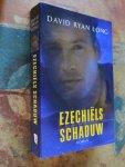 Long, David Ryan - Ezechiëls Schaduw