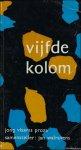 WALRAVENS, Jan (samensteller). - VIJFDE KOLOM.  Jong Vlaams proza.
