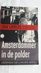 Liagre Böhl, Herman de - Amsterdammer in de polder - Han Lammers (1931-2000)