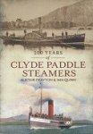 Deayton, A. and I. Quinn - 200 Years of Clyde Paddle Steamers