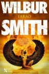 Wilbur Smith - Egypte - Farao