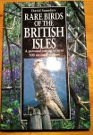 Saunders, David - Rare Birds of the British Isles - a personal survey of over 300 unusual visitors