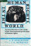 Robertson, AH (revised by JG Merrills) - Human Rights in the World
