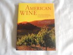 Robinson, Jancis - Murphy, Linda - American Wine - The Ultimate Companion to the Wines and Wineries of the United States