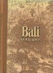 Bakker Piet Kleurenfoto's van Wim Berssenbrugge omslag, kaart van Bali, illustraties en lay-out - Bali in kleuren...Land en Mens...Bali en het westen...Van kasten en Priesters, het vechten der hanen en het dansen der mensen...Een symbolische Lijkverbranding