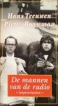 Teeuwen, Hans en Pieter Bouwman - De mannen van de radio; improvisaties (2 CD's)