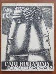 Fierens, Paul ; Leo Gestel (couverture et dessins dans le texte) - L' art hollandais contemporain