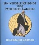 Brandt Corstius, Jelle - Universele reisgids voor moeilijke landen