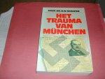 SCHAPER, PROF. DR. B.W. - HET  TRAUMA VAN  MUNCHEN
