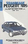 Olving, P.H. - Vraagbaak Peugeot 405 1987-1992. GL 1,360 L-; GL, GLX en GR 1,580 L-; GR, SR en SRI 1,905 L-benzinemotoren met carburateur of inspuiting en SR, SRD 1,769 L-turbodieselmotor en GL, GLX, GR en GRD 1,905 L-dieselmotor in de uitvoeringen vierdeurs sedan