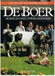 Dijk, Alfred van - Leven van het Boerenland - De Boer, de koe en onze zuivelindustrie