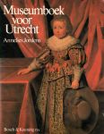 Jordens, Annelies - Museumboek voor Utrecht
