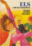 Fischer, Marie Louise - Els redt het klassefeest. 2e deel van de Els-serie.