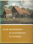 Jans, Everhard e.a. - Oude boerderyen in Achterhoek en Liemers / druk 1