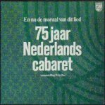 Ibo, Wim - En nu de moraal van dit lied / 75 jaar Nederlands cabaret