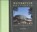 Kok, Arjen - Water & Vuurboetsduin. Drinkwater op Vlieland van hoog niveau.