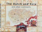 Asselbergs, Fons (intro) ;  C.L. Temminck Groll (main text) ; Rijksdienst voor de Monumentenzorg - The Dutch and Asia and other continents