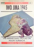 Wright, Derrick.  Laurier, Jim. - Iwo Jima 1945. The Marines raise the Flag on Mount Suribachi. Campaign 81.