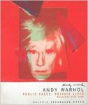 Gartner, Maria Luisa ; Andy Warhol et al. - Andy Warhol : public faces, private lives : collages 1975-1986