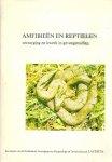 Diverse auteurs - Amfibieën en Reptielen - Verzorging en Kweek in Gevangenschap - In goede staat!