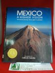 Calderwood, Michael, Gabriël Brena - Mexico, A Higher Vision, An aeriial journey from past to present