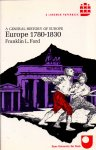 Ford, Frinklin L. ( ds1265) - Europe 1780 - 1830 , a general history of europe