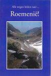 - Alle wegen leiden naar Roemenie