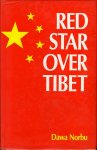 NORBU, Dawa - Red Star over Tibet. With drawings by Jampa