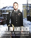 Pasfield, Scott / McNally, Terence / Kirdahy, Tom - Gay in America. Portraits by Scott Pasfield
