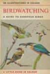 Bruun, Bertel / Degrave, Philippe (ill.) - Birdwatching. A Guide To European Birds