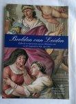 Roding, J. / Sneller, A.A. / Thijs, B. - Beelden van Leiden. Zelfbeeld en representatie van een Hollandse stad in de Vroegmoderne Tijd, 1550/1800
