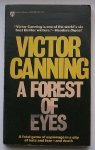 CANNING, VICTOR, - A forest of eyes.