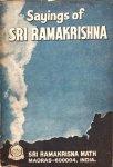 Sri Ramakrishna - Sayings of Sri Ramakrishna; an exhaustive collection
