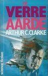 Clarke, Arthur C. - DE VERRE AARDE. SF roman