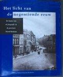 Coppens, Jan.   Altena, Marga.   Wachlin, Steven. - Het licht van de negentiende eeuw. De komst van de fotografie in de provincie Noord-Brabant.