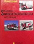 Steinbock, Michael. - Rosenbauer Sonderlöschfahrzeuge in Deutschland