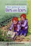 Kuijk-Krooneman, Ludwina van - Het geheim van Lies en Loes *nieuw* --- Serie Lies en Loes, deel 2