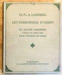 Lansberg, dr. Ph. A. - Letterkundige Studiën: 'De kleine Johannes II en III' van Frederik van Eeden - Een studiebeeld.