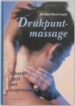 Gach, M. Reed - Drukpuntmassage / behandel jezelf met acupressuur