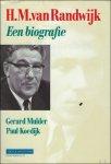 Mulder, Gerhard / Koedijk, Paul. - H.M. van Randwijk. Een biografie.