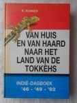Ronner, B. - Van  huis en van haard naar het land van de Tokkèhs, Indië-dagboek 46-49-92